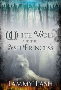 White Wolf and the Ash Princess